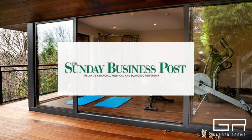 Garden Rooms in the Sunday Business Post