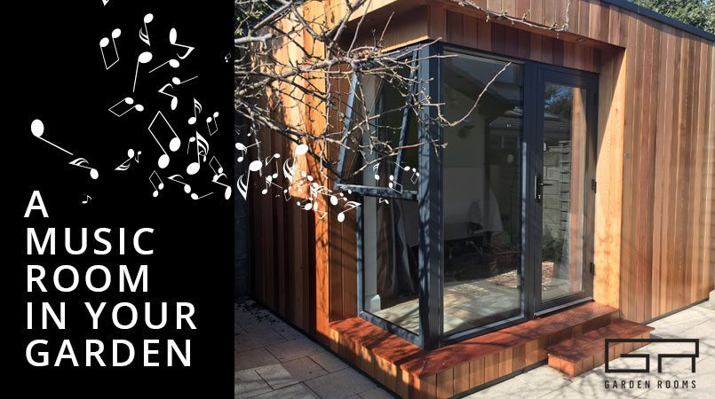 Music Room in Your Garden - Garden Rooms Dublin