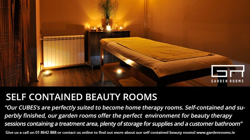 Beauty Rooms in the Garden - Garden Rooms Dublin