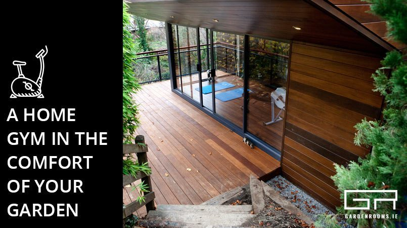 A home gym in the comfort of your garden garden rooms for Your garden room