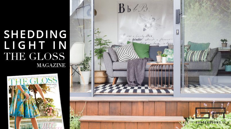 Garden Rooms in Gloss Magazine