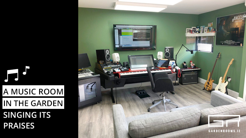 A Music Room in The Garden - Garden Rooms Ireland