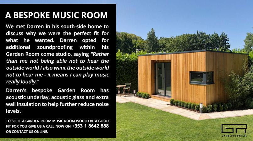 Bespoke Music Room - Garden Rooms Ireland