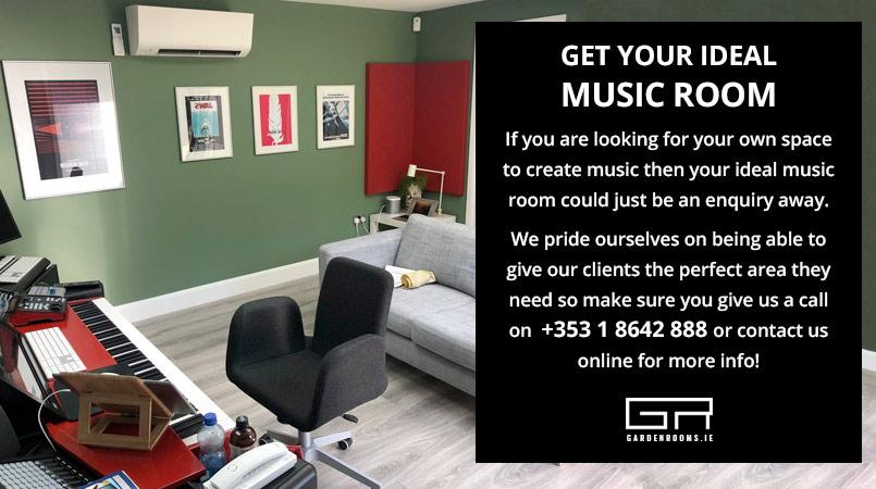 Get Your Ideal Music Room - Garden Rooms Ireland