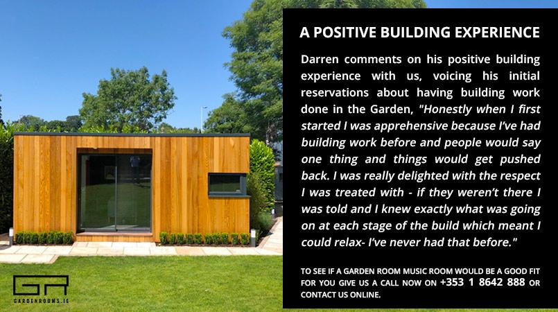 Music Room Building Experience - Garden Rooms Ireland