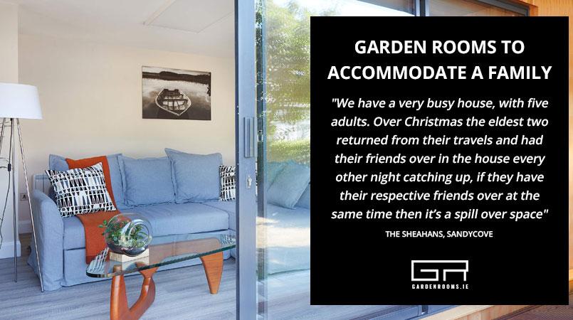 Garden Rooms to Accommodate a Family - Garden Rooms Dublin