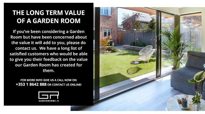 Long Term Value of a Garden Room Ireland