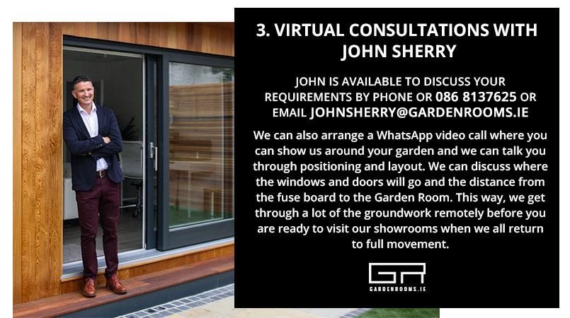 Garden Rooms Virtual Consultation with John Sherry - Ireland
